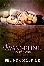 Evangeline of Dark Haven (Truckee Wolves…