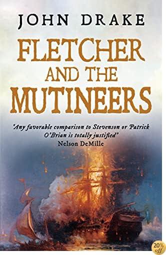 TFletcher and the Mutineers (Fletcher Series Book 3)