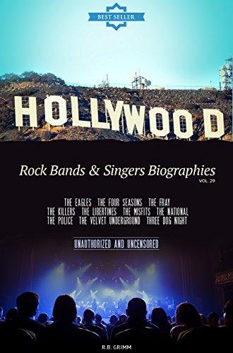 hollywood-rock-bands-singers-biographies-vol29-the-eaglesthe-four-seasonsthe-fraythe-killersthe-libertinesthe-misfitsthe-nationalthe-policethe-velvet-undergroundthree-dog-night