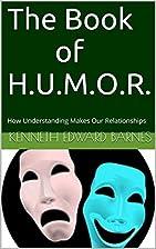 The Book of HUMOR: How Understanding Makes…