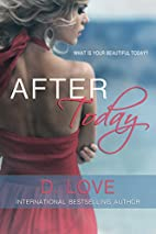 After Today by D. Love