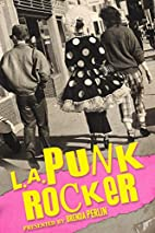 L.A. Punk Rocker by Brenda Perlin