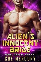 Alien's Innocent Bride by Sue Mercury