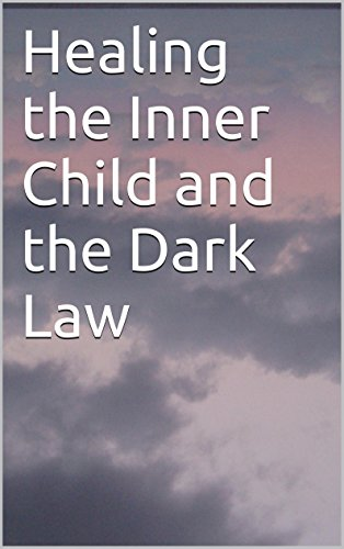 healing-the-inner-child-and-the-dark-law
