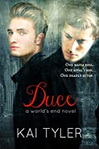 Duce (World's End Series Book 2) by Kai…