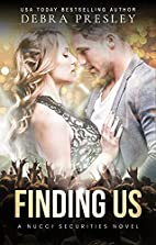 Finding Us (A Nucci Securities Novel Book 1)…