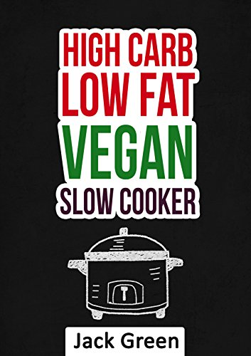 vegan-high-carb-low-fat-vegan-recipes-vegan-diet-on-a-budget-forks-over-knivescrockpotslowcooker80-10-10-diet-raw-till-4gluten-freedairy-free-diethigh-proteinlow-fatgluten-free