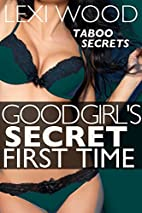 Good Girl's Secret First Time:…