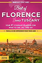 Florence Travel Guide: Best of Florence and…