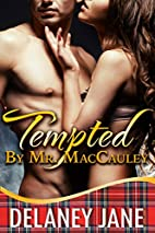Tempted By Mr. MacCauley: A Contemporary…