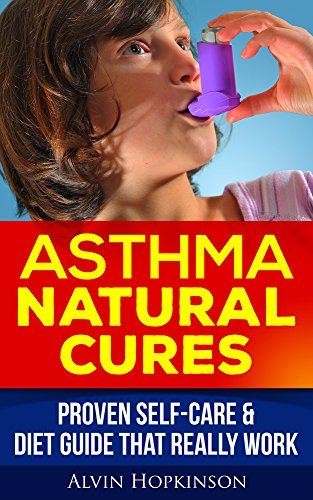 asthma-natural-cures-proven-self-care-diet-guide-that-really-work-health-30-min-series
