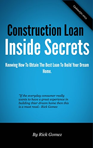 construction-loan-inside-secrets-building-your-dream-home-is-easy-once-you-have-the-right-loan
