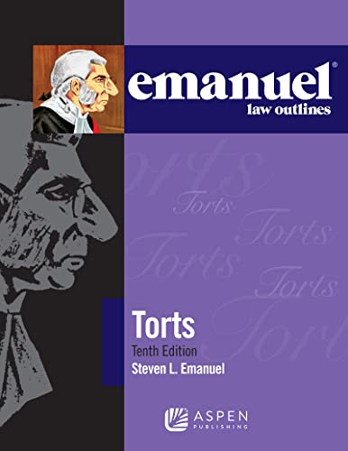 emanuel-law-outlines-for-torts-emanuel-law-outlines-series