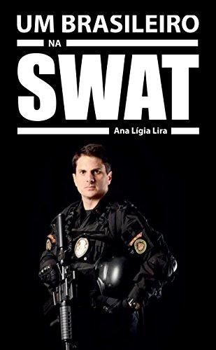 um-brasileiro-na-swat-a-histria-de-marcos-do-val-portuguese-edition