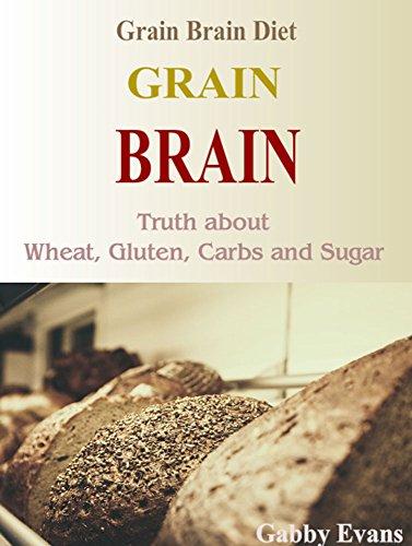 grain-brain-grain-brain-diet-truth-about-wheat-gluten-carbs-and-sugar