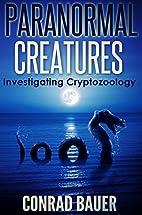 Paranormal Creatures: Investigating…