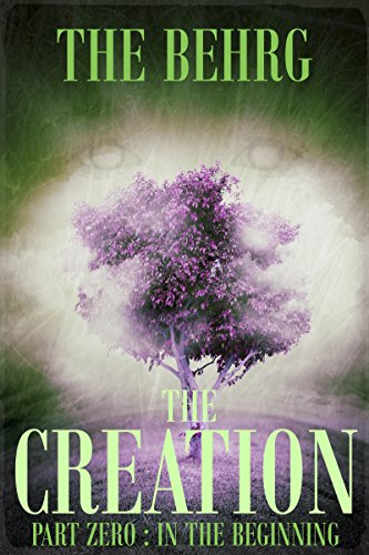 the-creation-in-the-beginning-the-creation-series-book-0
