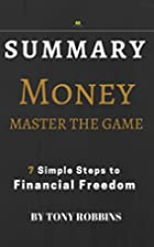Summary of MONEY Master The Game:by Anthony…