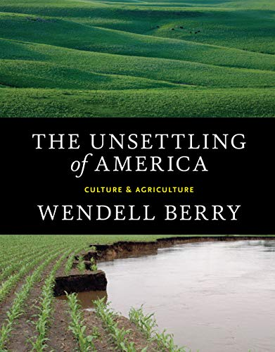 the-unsettling-of-america-culture-agriculture