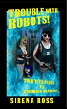 Trouble with Robots: Two Hot Techs Battle…