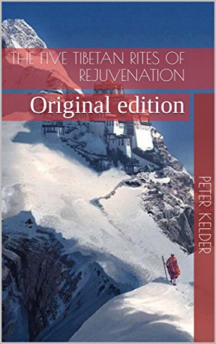the-five-tibetan-rites-of-rejuvenation-original-edition