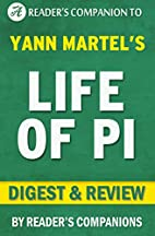 Life of Pi: by Yann Martel   Digest & Review…