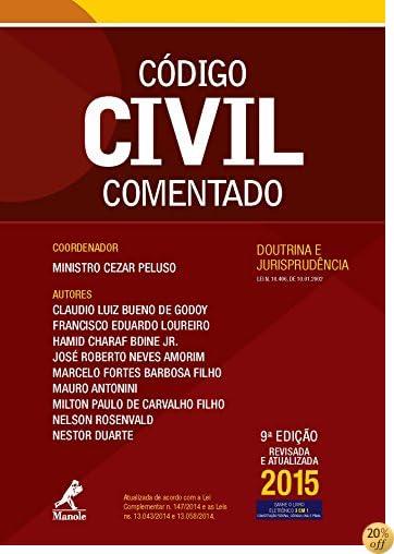 Código Civil Comentado: Doutrina e Jurisprudência (Portuguese Edition)