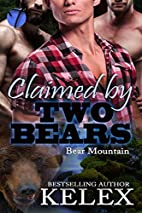 Claimed by Two Bears (Bear Mountain Book 2)…