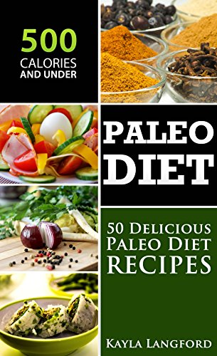 paleo-diet-50-delicious-paleo-diet-recipes-500-calories-and-under