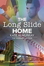 The Long Slide Home (The Rainbow League Book…