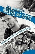 Waves of Love - Brad:Schatten der…