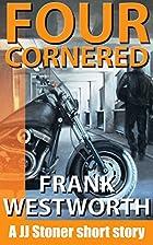 Four Cornered: A JJ Stoner short story (The…