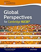 Global Perspectives for Cambridge IGCSE by…