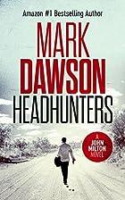 Headhunters - John Milton #7 (John Milton…