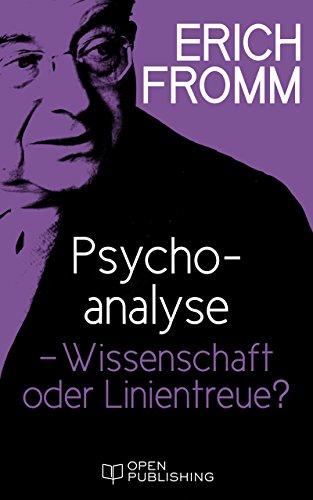 psychoanalyse-wissenschaft-oder-linientreue-psychoanalysis-science-or-party-line-german-edition