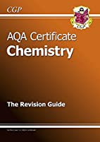 AQA Certificate Chemistry: The Revision…