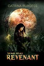 Revenant (The Dark Rituals Book 3) by…