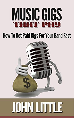 music-gigs-that-pay-how-to-get-paid-gigs-for-your-band-fast