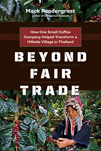 beyond-fair-trade-how-one-small-coffee-company-helped-transform-a-hillside-village-in-thailand