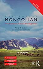 Colloquial Mongolian: The Complete Course…