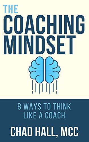 the-coaching-mindset-8-ways-to-think-like-a-coach