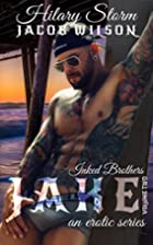Jake 2 (Inked Brothers: Jake) by Hilary…