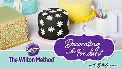 the-wilton-method-decorating-with-fondant