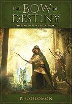 The Bow of Destiny (The Bow of Hart Saga…