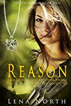 Reason (the Dreughan Book 2) by Lena North