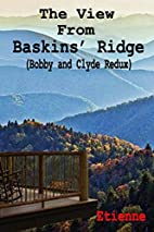 The View From Baskins' Ridge (Bobby and…