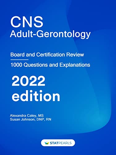 cns-adult-gerontology-specialty-review-and-self-assessment-statpearls-review-series-book-92