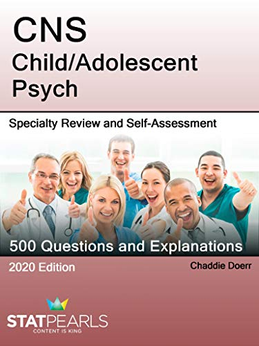 cns-child-adolescent-psych-specialty-review-and-self-assessment-statpearls-review-series-book-88