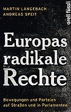 Europas radikale Rechte: Bewegungen und…