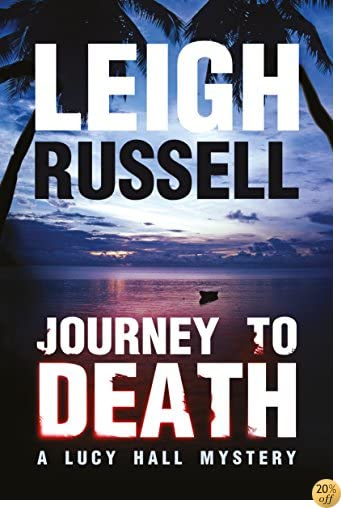 TJourney to Death: A psychological thriller (A Lucy Hall Mystery Book 1)